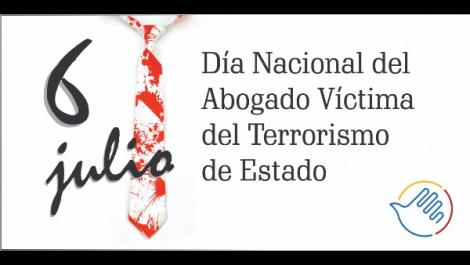 6-de-julio-dia-nacional-del-abogado-victima-del-terrorismo-de-estado-479