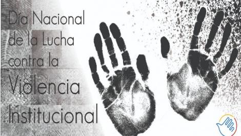 8-de-mayo-dia-nacional-de-la-lucha-contra-la-violencia-institucional-568