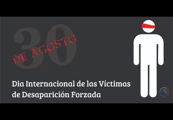 30-de-agosto-dia-internacional-de-las-victimas-de-desapariciones-forzadas-498