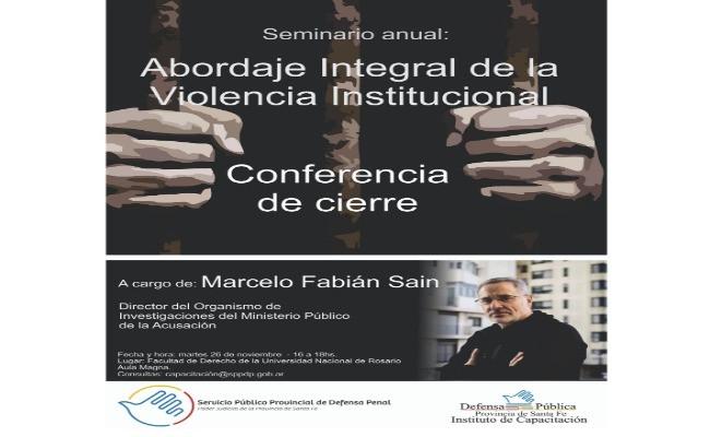 conferencia-de-cierre-seminario-a-cargo-del-dr-marcelo-sain-seminario-anual-abordaje-integral-de-la-violencia-institucional-538